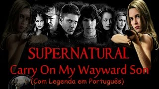 Kansas Carry On My Wayward Son Com Legenda