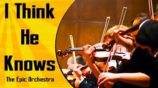 Taylor Swift - I Think He Knows | Epic Orchestra