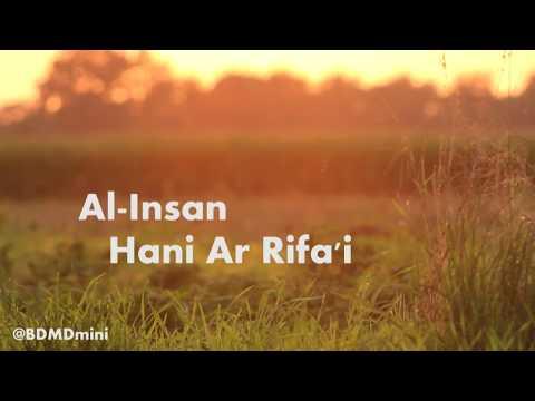 Beautiful Recitation Al-Insan By Hani Ar Rifa'i