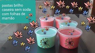 Faça Pastas Brilho Caseira – Sem Soda com Folhas de Mamão