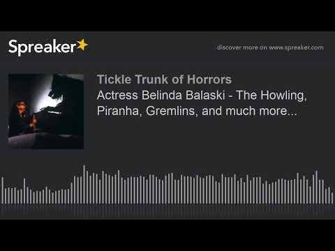 Actress Belinda Balaski  The Howling, Piranha, Gremlins, and much more...