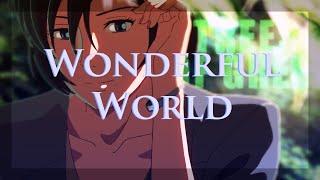 What a (Wonderful) World ♦ Anime Mix [AMV]