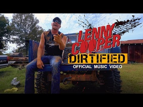 Lenny Cooper - Dirtified (Official Music Video)