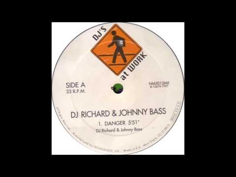 Dj Richard & Johnny Bass - Danger (1997)