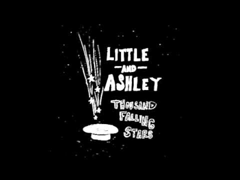 Thousand Falling Stars - Little & Ashley
