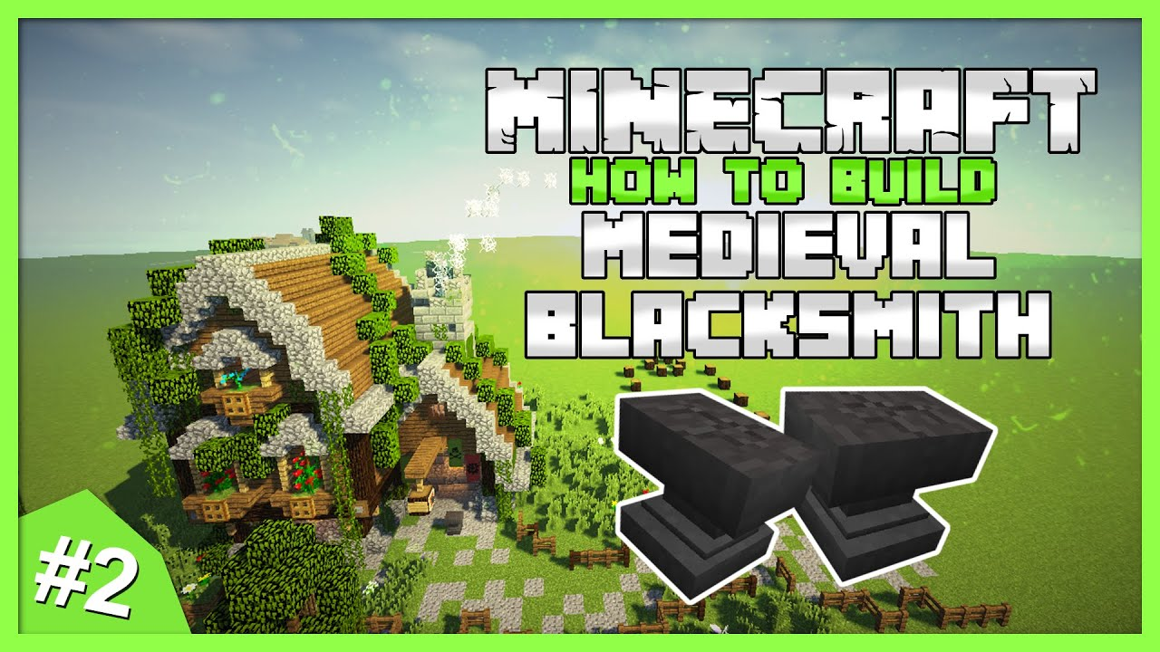How To Build A Medieval Blacksmith In Minecraft