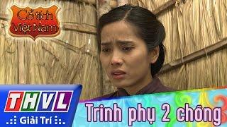 THVL | Cổ tích Việt Nam: Trinh phụ 2 chồng (Phần đầu) thumbnail