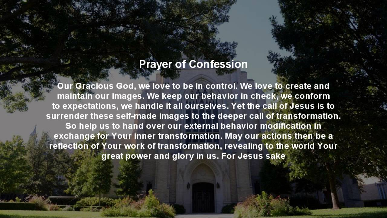 Prayer of Confession - September 21, 2014 - YouTube