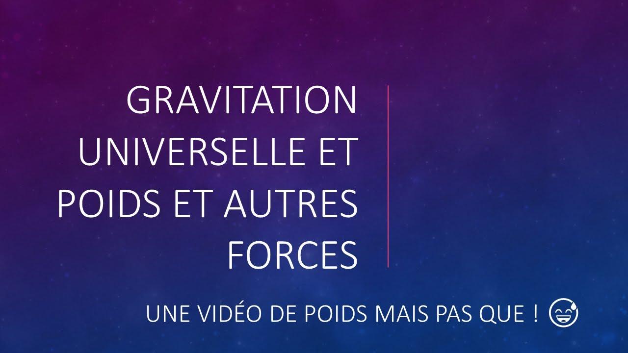 Gravitation universelle 🌍☀️, poids ⚖️ - Quelques forces à ...