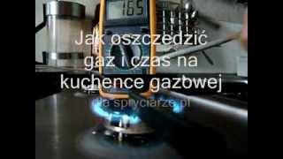 Jak uzyskać oszczedność gazu i czasu w domowej kuchence