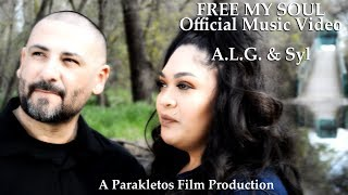 Download FREE MY SOUL: A.L.G. & Syl - Official Music Video