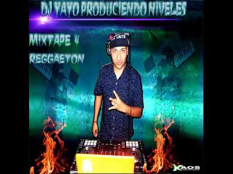 MIXTAPE 4 REGGAETON BY DJ YAYO