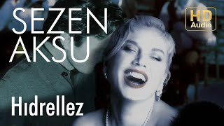 Sezen Aksu - Hıdrellez (Official Audio)