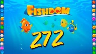 Fishdom: Deep Dive level 272 Walkthrough