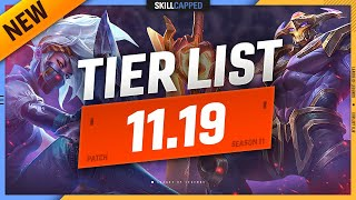 NEW 11.19 TIER LÏST and PATCH UPDATES! - League of Legends