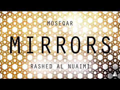 Moseqar x Rashed Al Nuami - Mirrors (على القهوة)