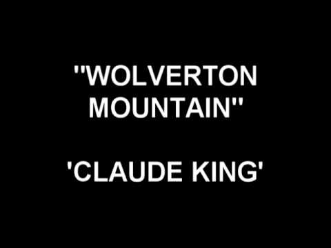 Wolverton Mountain - Claude King