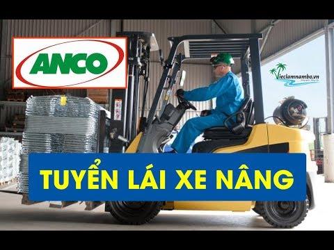 [Tiền Giang] TUYỂN LÁI XE NÂNG   Lương CAO - Nhiều Đãi ngộ   Công ty Nông Nghiệp Anco