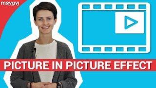 كيفية إضافة تراكب الفيديو: الصورة في تأثير الصورة