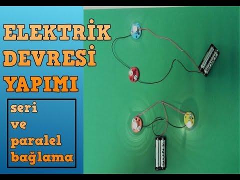 Elektrik Devresi Yapımı (seri/paralel bağlantı)
