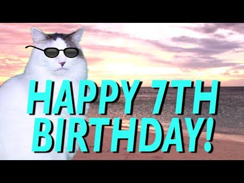 HAPPY 7th BIRTHDAY! - EPIC CAT Happy Birthday Song