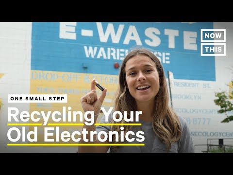 How to Recycle Your Old Electronics | One Small Step | NowThis