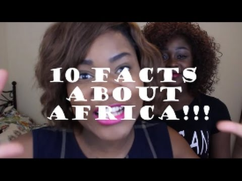 Top 10 Facts About Africa