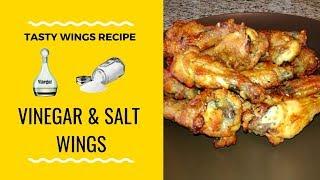 How To Make Salt and Vinegar Wings | Tasty Wings Recipe