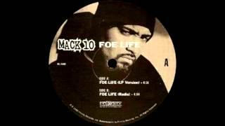 Mack 10 - Foe Life