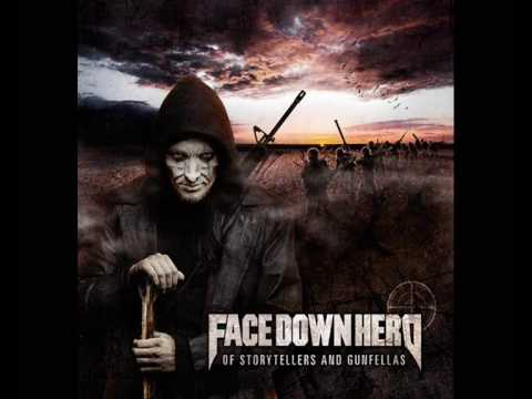 Face Down Hero - Deceptive Silence (The Cop)