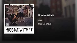 Aitch - Miss Me With It ( Official Audio  )