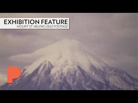 EXHIBITION FEATURE: USGS Mount St. Helens Footage