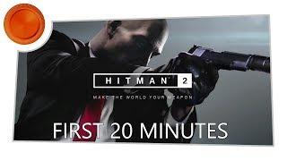 Hitman 2 - First 20 Mins