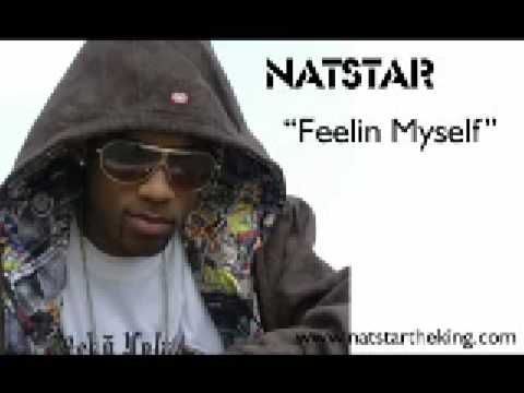 NatStar Feelin Myself [Official Full Vedio Music]
