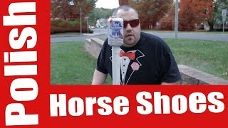How To Play: POLISH HORSESHOES | Drinking Game