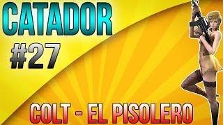 [CF/AL] Catador #27 - Colt-El Pistolero (ft. Jaapa e Vitor)