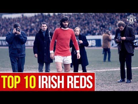 Manchester United | Top 10 | Irish Reds | Saint Patrick's Day | Best, Keane, Whiteside, Irwin