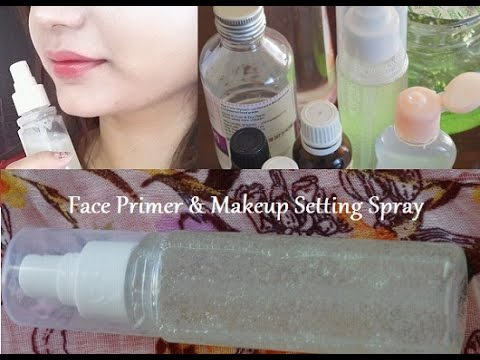 How to make a face primer and makeup setting spray for face glow how to make a face primer and makeup setting spray for face glow solutioingenieria Choice Image