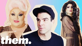 Eureka O'Hara Gives Zachary Quinto a Drag Makeover | them.
