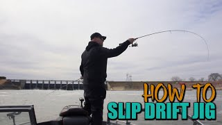How To Slip Drift Jig A River