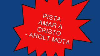 AMAR A CRISTO PISTA HAROLT MOTTA