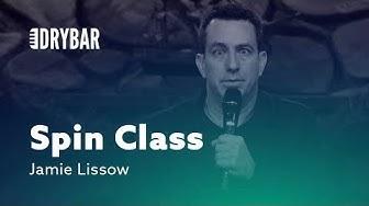 World's Worst Spin Class. Jamie Lissow