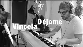 Silvana Sin Lana - Déjame (Cover) - Vincela