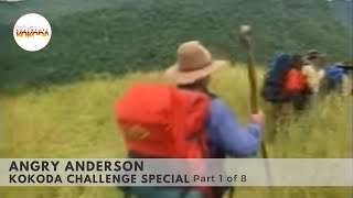 Angry Anderson Kokoda Challenge Special (Part 1 of 8)