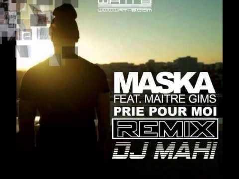 MASKA & MAITRE GIMS - PRIE POUR MOI REGGAETON REMIX - DJ MAHI