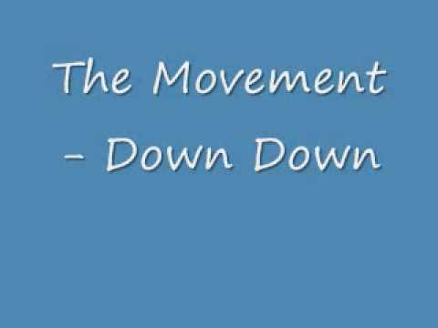 The Movement - Down Down
