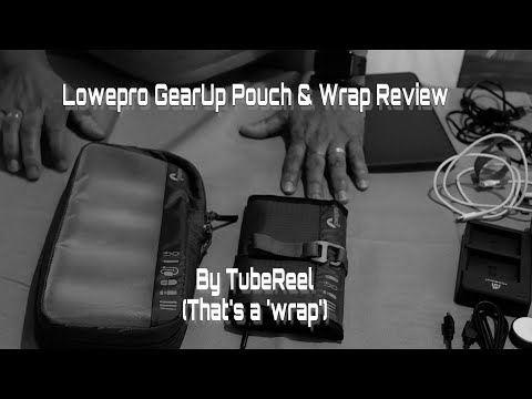 Lowepro Gearup Series Medium Pouch & Wrap Review
