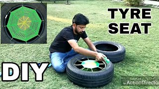 DIY Making of Tyre Seat at home