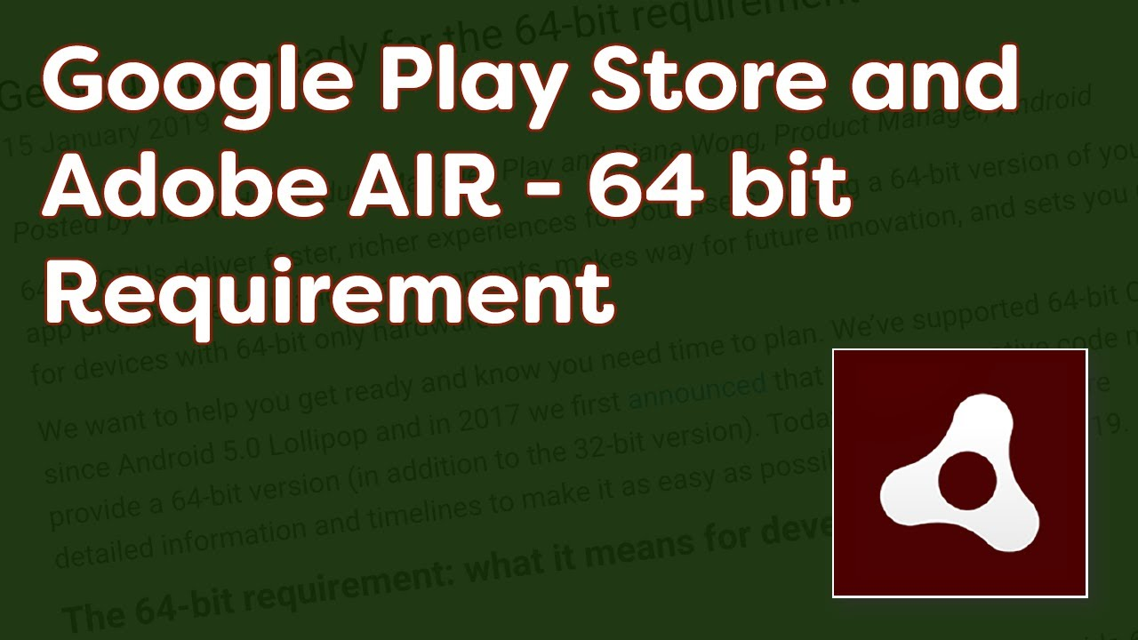 Google Play Store and Adobe AIR - 64 bit Requirement
