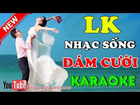Nhạc Sống Đám Cưới Karaoke | Tuyển chọn LK Nhạc sống đám cưới hay nhất | nhạc sống đám cưới